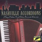 Play Polka and Other Favorite Classics by Nashville Accordions (CD, Aug-2002, Power Pak)