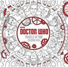 Doctor Who Travels in Time Coloring Book by Price Stern Sloan (Paperback / softback, 2016)
