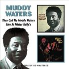 They Call Me Muddy Waters/Live At Mister Kelly's by Muddy Waters (CD, Sep-2010, Beat Goes On)