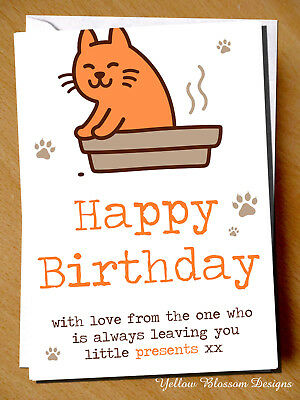 Details About Funny Happy Birthday Card With Love Cat Mum Dad Friend Daughter Sister Wife Rude