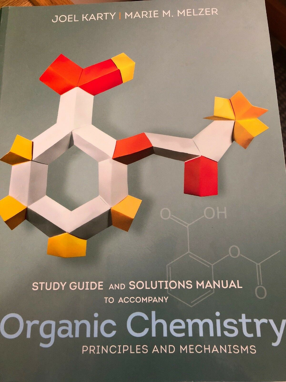 Study Guide and Solutions Manual : For Organic Chemistry: Principles and  Mechanisms by Joel Karty and Marie Melzer (2014, Paperback) | eBay