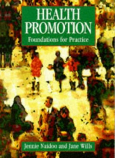 Health Promotion: Foundations for Practice (Public Health and H .9780702016806