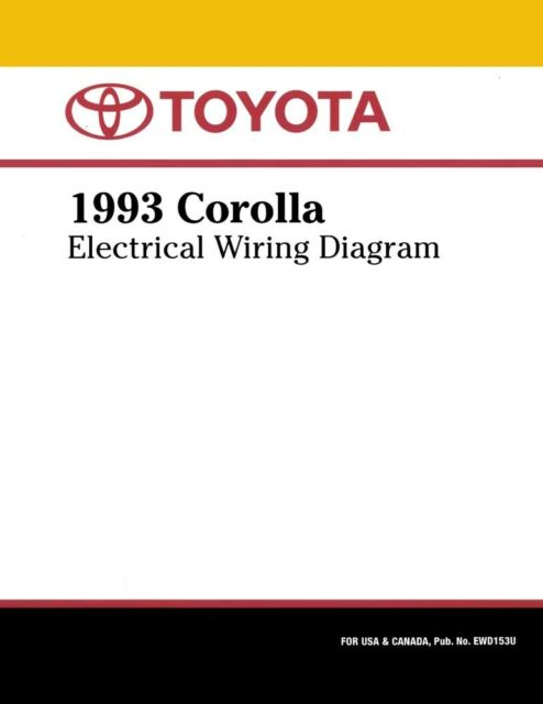 1993 Toyota Corolla Wiring Diagrams Schematics Layout