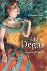 Edgar Degas: Drawings and Pastels by Christopher Lloyd (Hardback, 2014)