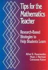 Tips for the Mathematics Teacher: Research-Based Strategies to Help Students Learn by Alfred S. Posamentier, Constanze Kaiser, Hope J. Hartman (Paperback, 1998)
