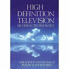 High Definition Television: Hi-Vision Technology by Nhk Science & Technology (Paperback / softback, 2012)