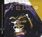You Gotta Say Yes to Another Excess [Bonus Tracks] by Yello (CD, Oct-2005, Universal International)