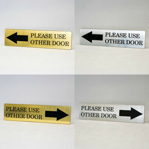 PLEASE USE OTHER DOOR Engraved with Arrow Home Store or Office Plastic Sign