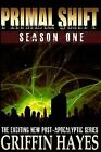 Primal Shift: Season 1 by Griffin Hayes (Paperback / softback, 2013)