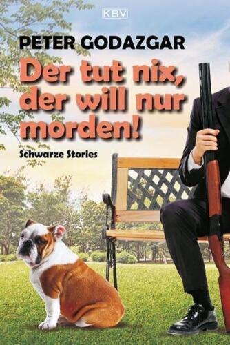 1 von 1 - Der tut nix, der will nur morden! von Peter Godazgar (2015),NEU!