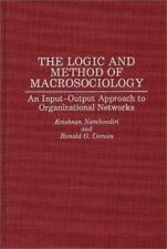 The Logic and Method of Macrosociology: An Input-Output Approach to