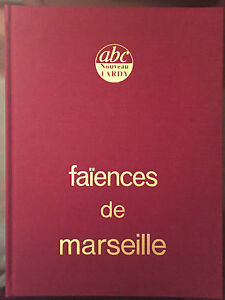 Tardy : Faïences de Marseille