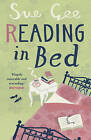 Reading in Bed by Sue Gee (Paperback, 2008)