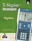 TI-Nspire Strategies: algebra: grades 6-12 by Pamela H Dase (Mixed media product, 2008)