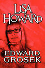 Lisa Howard by Edward Grosek (Paperback / softback, 2009)