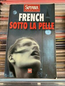 Nicci French SOTTO LA PELLE (SuperBur Rizzoli 2002)