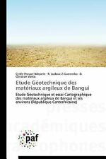 Etude Geotechnique des Materiaux Argileux de Bangui by Ndepete Cyrille...