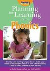 Planning for Learning to Use Phonics by Rachel Sparks Linfield, Ruth Sutcliffe (Paperback, 2013)