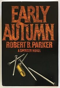 Robert B. Parker: Early Autumn SIGNED FIRST EDITION