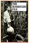 The Burroughs File by William S. Burroughs (2001, Paperback)