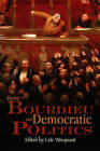 Pierre Bourdieu and Democratic Politics: The Mystery of Ministry by Polity Press (Paperback, 2005)