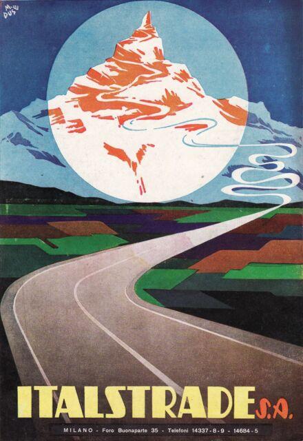 PUBBLICITA' 1941 ITALSTRADE MONTAGNA CERVINO SECONDO  FUTURISMO  M.DUSE BASSANO