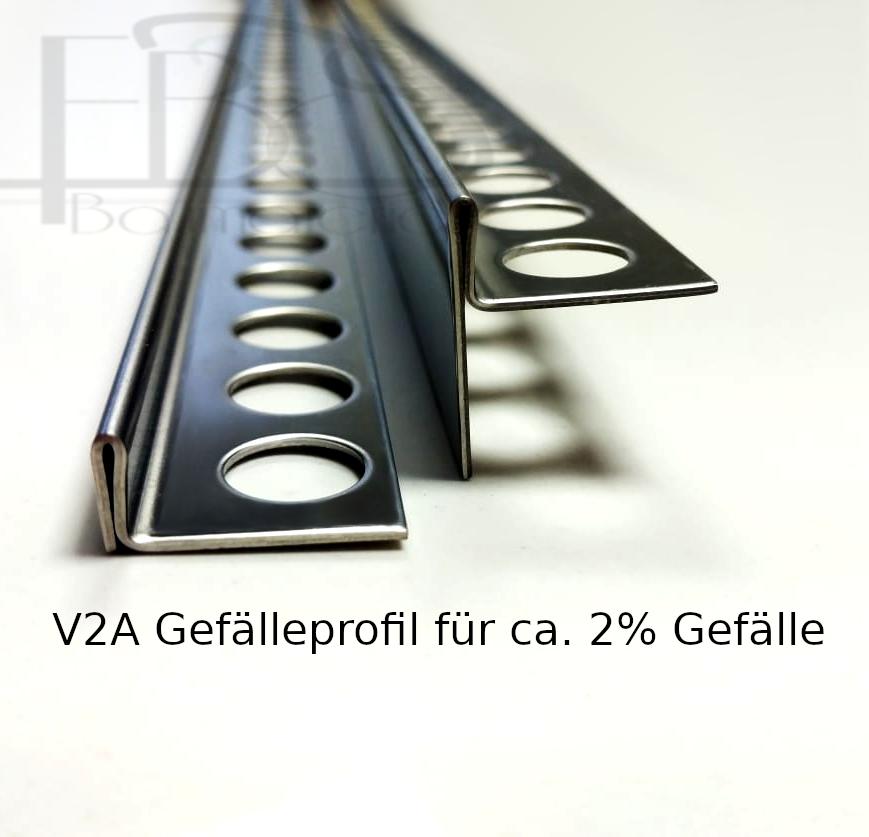 Gefälleprofil V2A 100cm - 200cm für ebenerdige Duschen 8mm - 12,5mm Aquaprofil