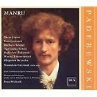 Ignace Jan Paderewski - Ignacy Jan Paderewski: Manru (2005)