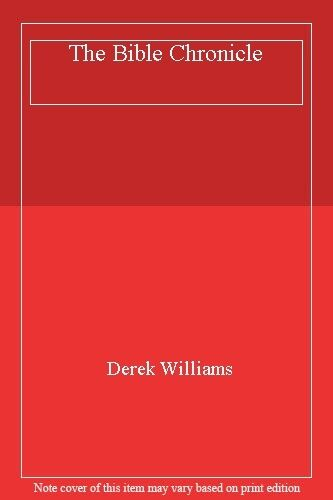 1 of 1 - The Bible Chronicle,Derek Williams