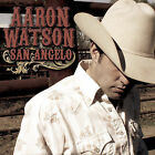 San Angelo by Aaron Watson (CD, Apr-2006, Sonnet Records)