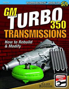 Chevrolet-Buick-Pontiac-Gmc-Gm-Olds-Turbo-350-Transmission-How-To-Rebuild-Modify
