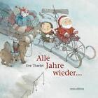Alle Jahre wieder ... von Eve Tharlet (2014, Gebundene Ausgabe)