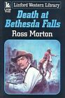 Death at Bethesda Falls by Ross Morton (Paperback, 2008)
