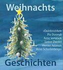 Weihnachtsgeschichten von Pia Durandi, Janine Zweifel, Werner Adamus, René Schurtenberger und Anne Vorwerck (2012, Gebundene Ausgabe)