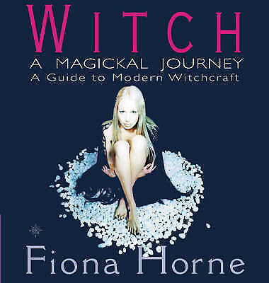 """""""AS NEW"""" Witch: a Magickal Journey: A Hip Guide to Modern Witchcraft: A Magickal"""