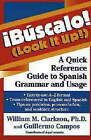 Bauscalo! (Look it Up!): a Quick Reference Guide to Spanish Grammar and Usage by William M. Clarkson, Guillermo Campos (Paperback, 1998)