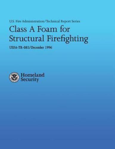 U. S. Fire Administration Technical Report Series 083: Class