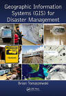 Geographic Information Systems (GIS) for Disaster Management by Brian Tomaszewski (Hardback, 2014)