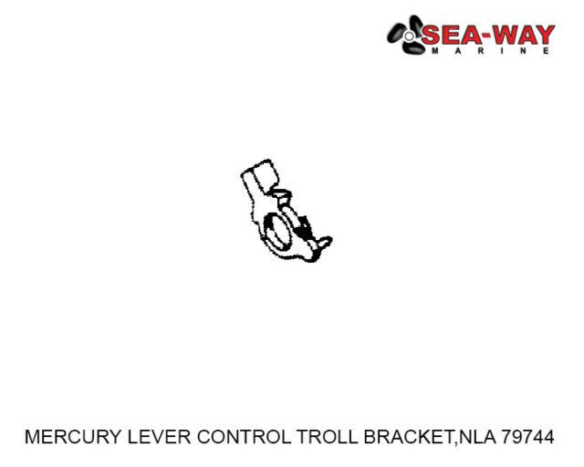 MERCURY LEVER CONTROL TROLL BRACKET,NLA 79744
