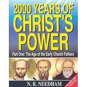 (Very Good)-2000 YEARS OF CHRISTS POWER VOL 1 PB: Part 1 (Paperback)-NEEDHAM NIC