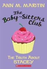 The Baby-Sitters Club: The Truth about Stacey 3 by Ann M. Martin (2010, Paperback)