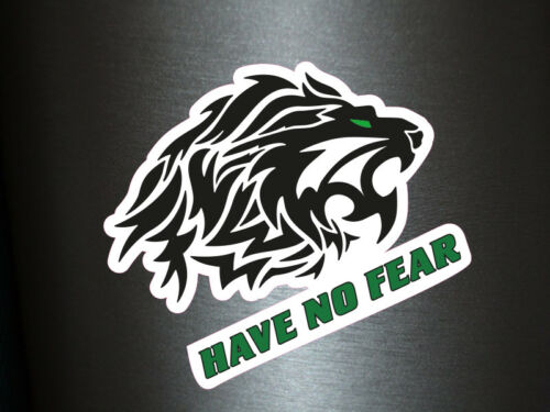 1 x Aufkleber Have No Fear Lion Löwe Leone Leon Shocker Sticker Tuning Special