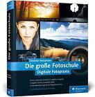 Die große Fotoschule von Christian Westphalen (2013, Gebundene Ausgabe)