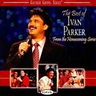 The Best of Ivan Parker * by Ivan Parker (CD, Oct-2008, Gaither Music Group)
