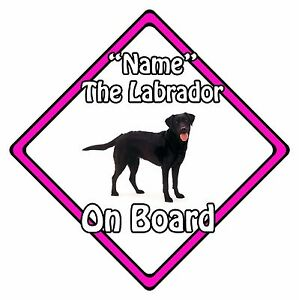 Personalised-Dog-On-Board-Car-Safety-Sign-Labrador-On-Board-Pink