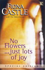 No Flowers...Just Lots of Joy: Special Edition by Fiona Castle, Jan Greenough (Paperback, 2003)