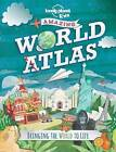 Lonely Planet Kids: Amazing World Atlas by Lonely Planet (Hardback, 2014)