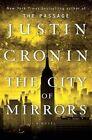 The City of Mirrors by Justin Cronin (Hardback, 2016)