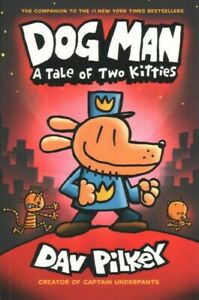 Dog-Man-A-Tale-of-Two-Kitties-Paperback-by-Pilkey-Dav-Brand-New-Free-P-amp