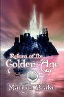 Return of the Golden Age by Marilyn Peake (Paperback / softback, 2005)